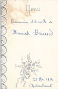Menu / Communion/ Annick BRIAND/Déjeuner - Diner / CHATEAUBRIANT/2 Exemplaires   /Mai 1954                     MENU194 - Menus