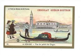 Chromo Italie Venise Palais Des Doges Le Tour Du Monde Pub: Chocolat Guerin-Boutron 105 X 65 Mm TB - Guérin-Boutron