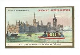 Chromo Angleterre Londres Parlement Le Tour Du Monde Pub: Chocolat Guerin-Boutron 105 X 65 Mm TB - Guérin-Boutron