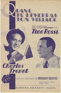 Charles Trénet , Tino Rossi ,quand Tu Reverras Ton Village - Partitions Musicales Anciennes