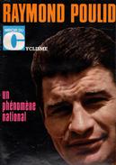 Miroir Du Cyclisme, N° 137, 42 Pages, De 1970, N° 137,POULIDOR, Phénomène National - Sport