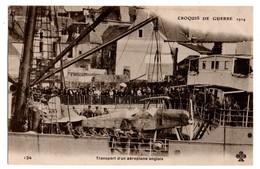 AVION . CROQUIS DE GUERRE 1914 . Transport D'un Aéroplane Anglais - Réf. N°1670 - - 1914-1918: 1. Weltkrieg