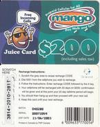 ZIMBABWE - Juice Card, Mango Recharge Card $200, Exp.date 11/06/03, Used - Zimbabwe