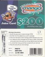 ZIMBABWE - Juice Card, Mango Recharge Card $200, Exp.date 31/05/03, Used - Zimbabwe