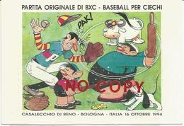 Casalecchio Di Reno, 16.10.1994, Partita Originale Di BXC, Baseball Per Ciechi. Jacovitti, Annullo Filatelico Al Retro. - Baseball
