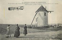 LE PREMIER VOYAGE EN AÉROPLANE - Le 30 Octobre 1908,l'aviateur H Farman Se Rend à Reims,au Moulin De Mourmelon. - ....-1914: Vorläufer