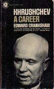 Khrushchev: A Career By Crankshaw, Edward - Andere