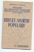 Brevet Sportif Populaire/Ministére De L'Education Nationale/Duval JP/ Evreux / 1958    SPO115 - Sports