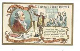 Chromo Monge Les Bienfaiteurs De L'Humanité Pub: Chocolat Guerin-Boutron 105 X 65 Mm  TB - Guérin-Boutron