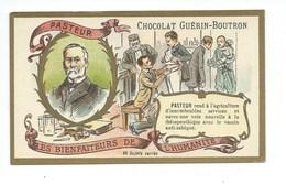 Chromo Pasteur Les Bienfaiteurs De L'Humanité Pub: Chocolat Guerin-Boutron 105 X 65 Mm  TB - Guerin Boutron
