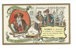 Chromo Gutemberg Les Bienfaiteurs De L'Humanité Pub: Chocolat Guerin-Boutron 105 X 65 Mm  TB - Guerin Boutron