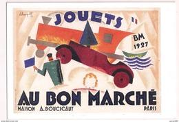 Carte 15x10,5 Cm - Jouets Au Bon Marché - Charles Loupot - 1926 - Les Belles Affiches Sonor, Paris - Litho 138,5 X 83 - - Advertising