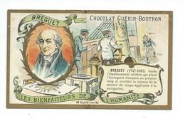 Chromo Breguet Les Bienfaiteurs De L'Humanité Pub: Chocolat Guerin-Boutron 105 X 65 Mm  TB - Guérin-Boutron