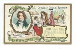 Chromo Jenner Les Bienfaiteurs De L'Humanité Pub: Chocolat Guerin-Boutron 105 X 65 Mm  TB - Guérin-Boutron