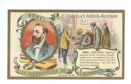 Chromo Nobel Les Bienfaiteurs De L'Humanité Pub: Chocolat Guerin-Boutron 105 X 65 Mm  TB - Guérin-Boutron