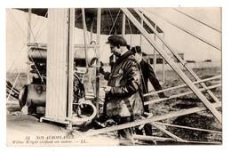 AVION . Nos Aéroplanes . Wilbur Wright Vérifiant Son Moteur - Réf. N°1710 - - Avions