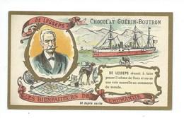 Chromo Ferdinand De Lesseps  Les Bienfaiteurs De L'Humanité Pub: Chocolat Guerin-Boutron 105 X 65 Mm  TB - Guérin-Boutron