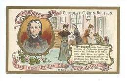 Chromo Madame Bogelot  Les Bienfaiteurs De L'Humanité Pub: Chocolat Guerin-Boutron 105 X 65 Mm  TB - Guérin-Boutron