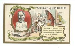 Chromo Hippocrate Les Bienfaiteurs De L'Humanité Pub: Chocolat Guerin-Boutron 105 X 65 Mm  TB - Guérin-Boutron