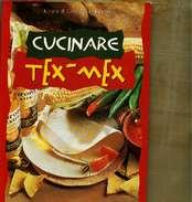 X GIORGINA ADAMS CUCINARE TEX - MEX DEMETRA - Casa E Cucina