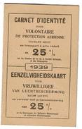 1939, Carnet D'identité Pour Volontaire De Protection Aérienne -25% Sur Les Chemins De Fer, RYDE-NAIAERT - 2 Scans - Titres De Transport