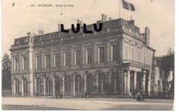 DEPT 18 : édit. Nouvelles Galeries De Bourges N° 128 : Hotel De Ville De Bourges - Bourges