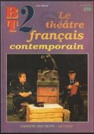 BT2 256 / LE THEATRE FRANCAIS CONTEMPORAIN / DONSPF ART SPECTACLE LITTERATURE 23 - Non Classés