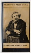 Collection Felix Potin - 1898 - REAL PHOTO - Alexandre Dumas Père, Homme De Lettres - Félix Potin