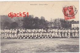 55 - BAR-le-DUC (Meuse) - Champ De Mars / Soldats / 1909 - Personnages