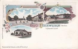 Litho Gruss Aus OBERWEIDEN A.d.Nordbahn B.Gänserndorf, Um 1899, Verlag Schwidernoch, Auf Rückseite Klebespuren S.Scan - Autriche