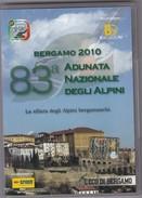 DVD 83 ESIMA ADUNATA NAZIONALE DEGLI ALPINI BERGAMO 2010 GUERRA ESERCITO - Documentari