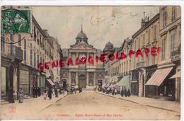 78 - VERSAILLES - EGLISE NOTRE DAME ET RUE HOCHE - 1907 - Versailles