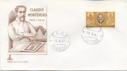 ITALIA - FDC CAPITOLIUM BRUNA 1967 - CLAUDIO MONTEVERDI - MUSICA - 6. 1946-.. Repubblica