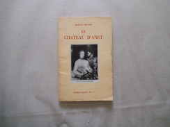 LE CHATEAU D'ANET MARCEL MAYER FIRMIN-DIDOT ET Cie MESNIL 1961 88 PAGES - Normandie