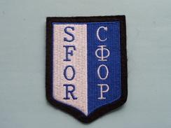 SFOR ( Details - Zie Foto´s Voor En Achter ) !! - Scudetti In Tela