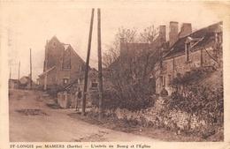 72-SAINT-LONGIS- PAR MAMERS, L'ENTREE DU BOURG - France