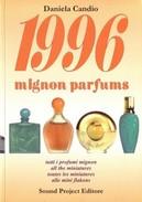 1996 MIGNON PARFUMS De DANIELA CANDIO - Books, Magazines, Comics