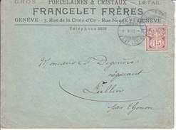 64B  SUR LETTRE AVEC LOGO PRIVE : FRANCELET FRERES - GENEVE - PORCELAINES & CRISTAUX - 1898 - COTE 45.-- CHF - 1882-1906 Coat Of Arms, Standing Helvetia & UPU