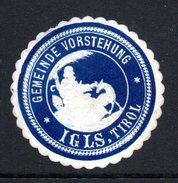 Blaue Vignette Der Gemeindevorstehung Von IGLS In Tirol - Siegelmarke Verschlußmarke - Alte Papiere