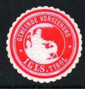 Rote Vignette Der Gemeindevorstehung Von IGLS In Tirol - Siegelmarke Verschlußmarke - Alte Papiere