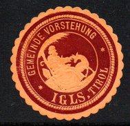 Braue Vignette Der Gemeindevorstehung Von IGLS In Tirol - Siegelmarke Verschlußmarke - Alte Papiere
