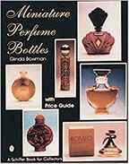 Miniature Perfume Bottles (Anglais)  De Glinda Bowman - Livres, BD, Revues