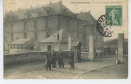 VALENCIENNES - La Caserne Roncier , Place Poterne - Valenciennes