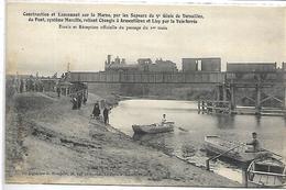 Construction Et Lancement Sur La Marne Par Les Sapeurs Du 5e Génie Du Pont Reliant Changis à Armentières Et Lizy- Train - Unclassified