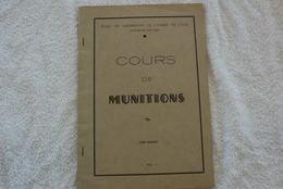 COURS DE MUNITION DE L ECOLE DES MECANICIENS DE L ARMEE DE L'AIR EN 1953 - Livres