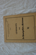 GENERALITE  SUR LA NAVIGATION AERIENNE DE L ECOLE DES MECANICIENS DE L ARMEE DE L'AIR EN 1964 - Libros