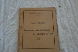 INSTRUMENTS MANOMETRIQUE DE CONTROLE DE VOL DE L ECOLE DES MECANICIENS DE L ARMEE DE L'AIR EN 1962 - Books
