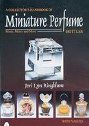 A Collector's Handbook Of Miniature Perfume Bottles - Books, Magazines, Comics