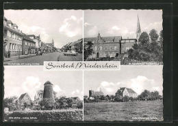 AK Sonsbeck, Hochstrasse Mit Evang. Kirche, Alte Mühle, Kath. Kirche & Schule - Unclassified