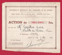 Action De Trois Cents Francs De La Coopérative Régionale Des Charentes Et Du Poitou à Saintes - Agriculture